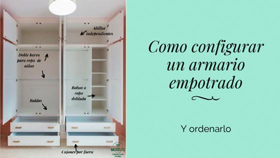 Como configurar un armario empotrado y ordenarlo
